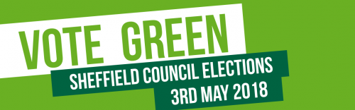 Vote Green - Sheffield Council Elections 3rd May 2018
