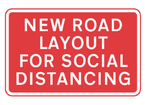 New road layout for social distancing sign